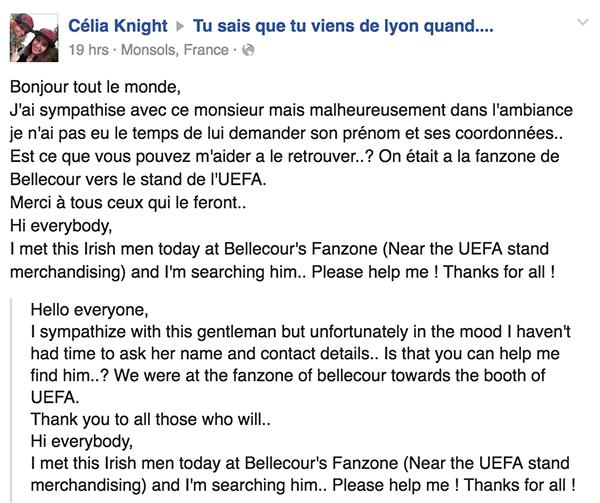 Во огласот со заедничка фотографија, Французинката вели дека не успеала да ги дознае името и деталите за контакт  на ирскиот навивач и објаснува каде се сретнале