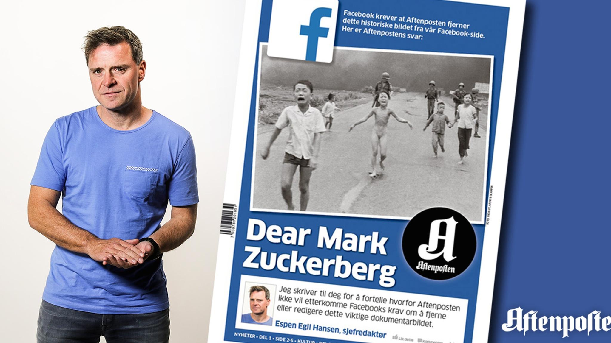 """Фејсбук одлучи да избрише една објава на норвешкиот писател Том Егеланд, во кој што меѓу другото ја имаше и фотографијата која доби Пулицерова награда, наречена """"Теророт на војната"""" на Ник Ут, со деца – меѓу кои и """"напалм девојчето"""" 9-годишната Ким Пуц, – кои бегаат од напад со напалм за време на Виетнамската војна. Еспен Егил Хансен, главен уредник на """"Афтенпостен"""", го обвини извршниот директор на Фејсбук Марк Закерберг за """"злоупотреба на моќта"""" врз социјалниот медиум, кој денес има главна улога во дистрибуцијата на вести во светот, и за страшна неспособност за """"разликување помеѓу детска порнографија и познати воени слики"""""""